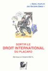 Sortir le droit international du placard des Weyl