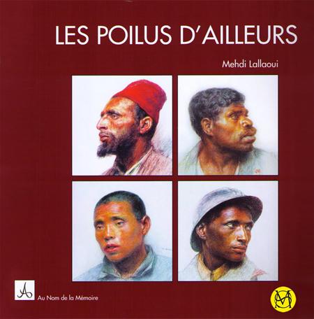 Les poilus d'ailleurs de Mehdi Lallaoui